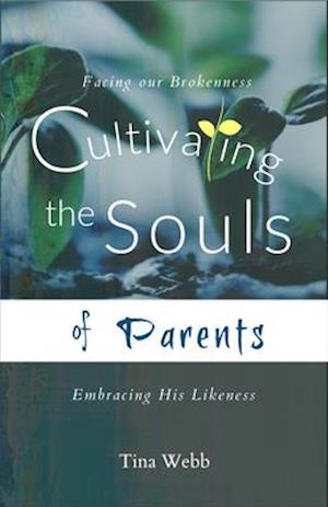 Cultivating the Souls of Parents