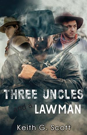 Three Uncles and a Lawman