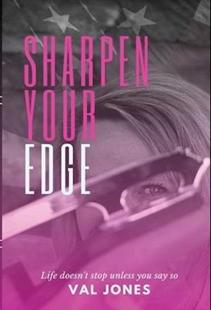 Sharpen Your Edge