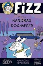 Fizz and the Handbag Dognapper