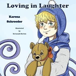 Loving in Laughter