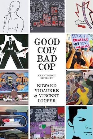 Good Cop/Bad Cop: an anthology