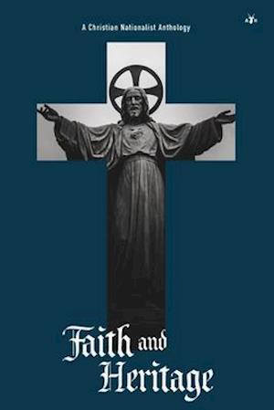 Faith and Heritage