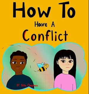 How To Have A Conflict