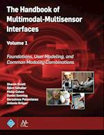 The Handbook of Multimodal-Multisensor Interfaces, Volume 1 (ACM Books)