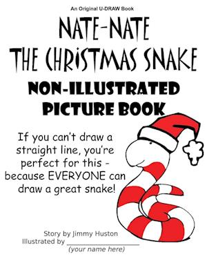 Bog, paperback Nate-Nate the Christmas Snake Non-Illustrated Picture Book af Jimmy Huston