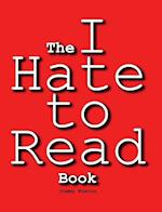 The I Hate to Read Book af Jimmy Huston