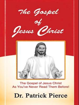 Gospel of Jesus Christ af Patrick Pierce