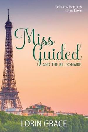 Miss Guided and the Billionaire