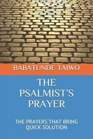 The Psalmist's Prayer