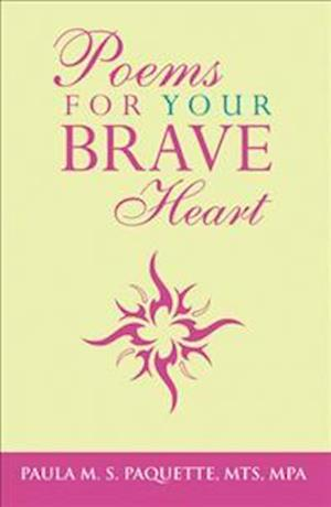 Poems for Your Brave Heart