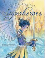 God's Original Superheroes
