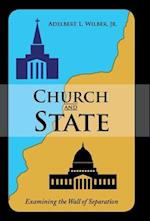 Church and State: Examining the Wall of Separation