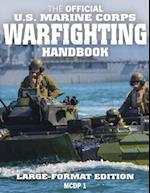 The Official US Marine Corps Warfighting Handbook