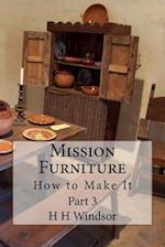 Mission Furniture - III