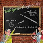 Math Lyrics for the Ages 13 - 103