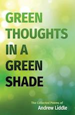 Green Thoughts in a Green Shade