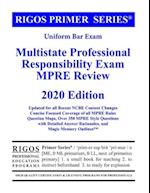 Rigos Primer Series Uniform Bar Exam Multistate Professional Responsibility Exam