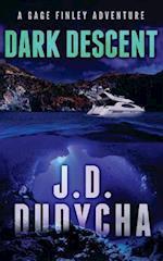 Dark Descent af J. D. Dudycha