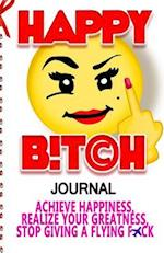 Happy Bitch Journal