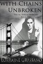 With Chains Unbroken