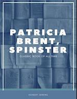 Patricia Brent Spinster