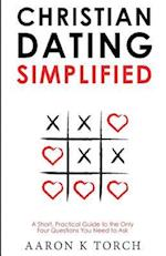 Christian Dating Simplified