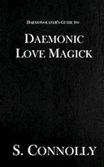 Daemonic Love Magick