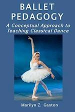 Ballet Pedagogy