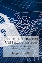 300+ Questions for Ceh Examination