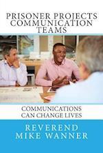 Prisoner Projects Communication Teams