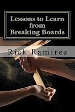 Lessons to Learn from Breaking Boards