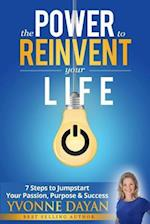 The Power to Reinvent Your Life