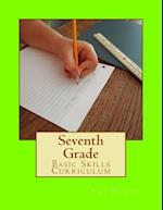 Seventh Grade Basic Skills Curriculum
