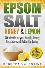 Epsom Salt, Honey and Lemon