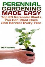 Perennial Gardening Made Easy