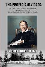 Una Profecia Olvidada af Victor O. Detres Collazo