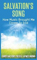 Salvation's Song af Jaymes Brown, Christian Story Press