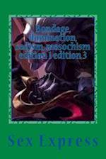 Bondage, Domination, Sadism, Masochism Edition 1 Edition 3