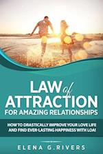 Law of Attraction for Amazing Relationships