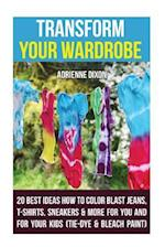 Transform Your Wardrobe