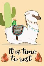 It Is Time to Rest (Alpaca Journal, Diary, Notebook)
