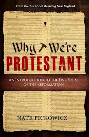Why We're Protestant