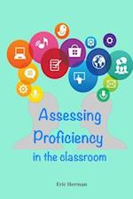 Assessing Proficiency in the Classroom