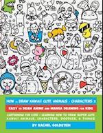 How to Draw Kawaii Cute Animals + Characters 3