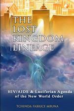 The Lost Kingdom Lineage