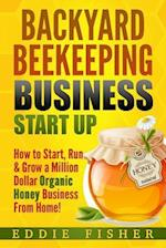 Backyard Beekeeping Business Strat Up