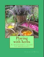 Playing with Herbs