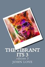 The Vibrant Its 3