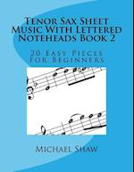 Tenor Sax Sheet Music with Lettered Noteheads Book 2